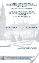 Le Règlement Pacifique Des Différends Internationaux en Europe