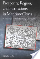 Prosperity, Region, and Institutions in Maritime China