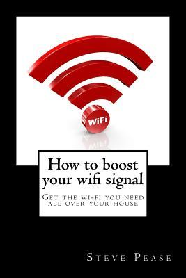 How to Boost Your Wifi Signal