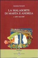 La malasorte di Marta e Andrea e altri racconti