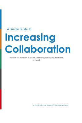 Increasing Collaboration