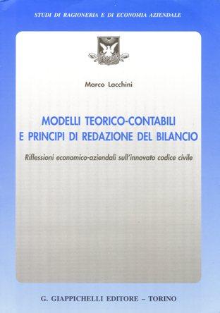 Modelli teorico-contabili e principi di redazione del bilancio