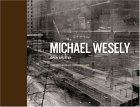 Michael Wesely Open Shutter