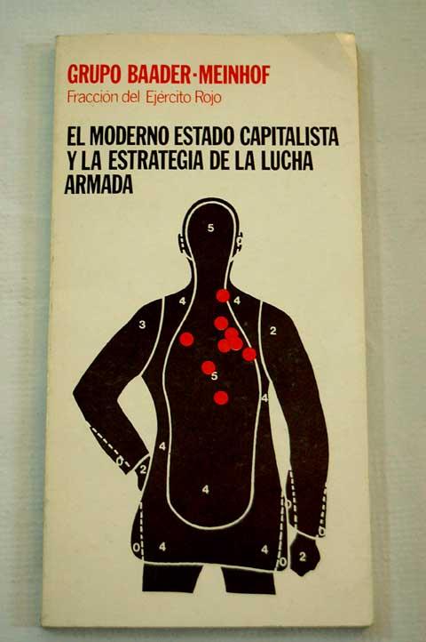 Moderno estado capitalista y la estrategia de la lucha armada