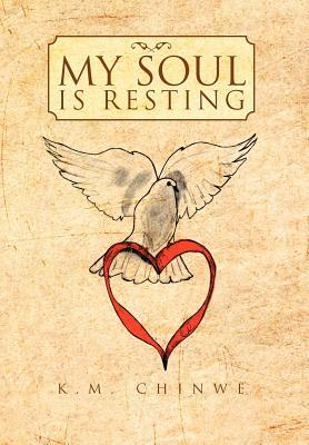 My Soul Is Resting