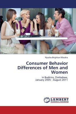Consumer Behavior Differences of Men and Women