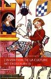 L'invention de la culture hétérosexuelle