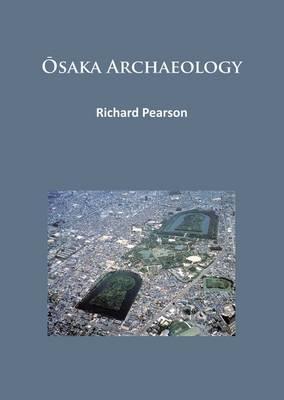 Osaka Archaeology
