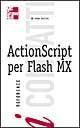 ActionSscript per Flash MX