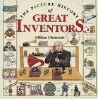 The Picture History of the Great Inventors