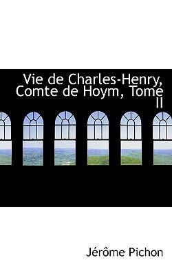 Vie De Charles-henry, Comte De Hoym, Tome II