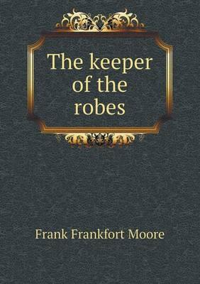 The Keeper of the Robes