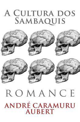 A Cultura Dos Sambaquis