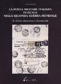 La posta militare italiana in Sicilia nella Seconda guerra mondiale