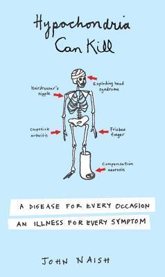 Hypochondria Can Kill