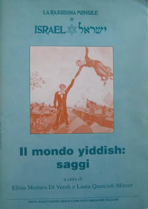 Il mondo yiddish: saggi