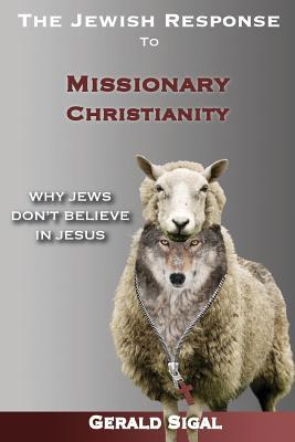 The Jewish Response to Missionary Christianity