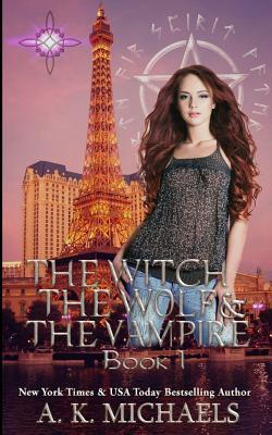 The Witch, the Wolf and the Vampire