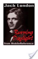 Burning Daylight (Mo...