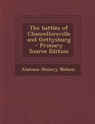 The Battles of Chancellorsville and Gettysburg
