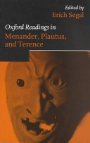 Oxford Readings in Menander, Plautus and Terence