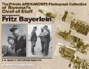 The Private Afrikakorps Photograph Collection of Rommel's Chief-Of-Staff