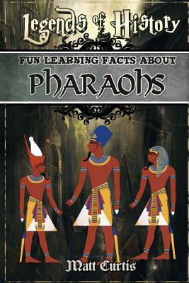 Fun Learning Facts About Pharoahs