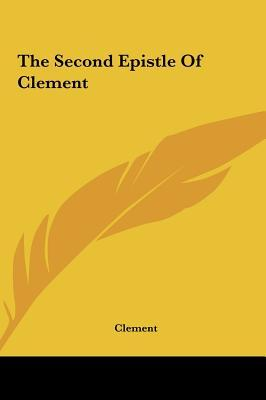 The Second Epistle of Clement