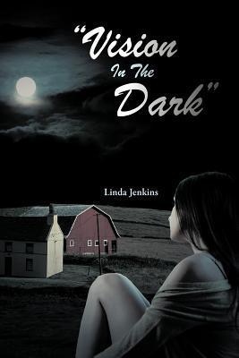 Vision in the Dark