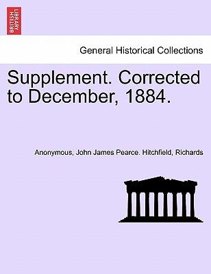 Supplement. Corrected to December, 1884.