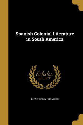 SPANISH COLONIAL LITERATURE IN