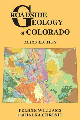 Roadside Geology of Colorado