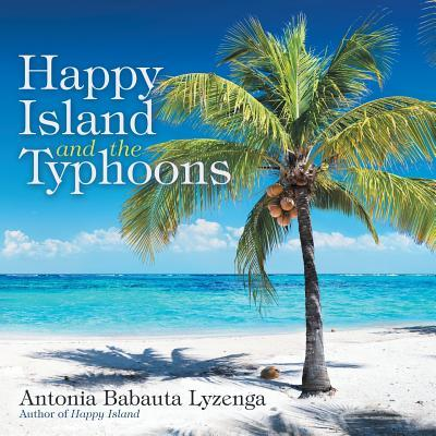 Happy Island and the Typhoons
