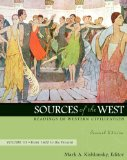Sources of the West: From 1600 to the Present v. 2
