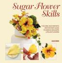 Sugar Flower Skills