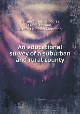 An Educational Survey of a Suburban and Rural County