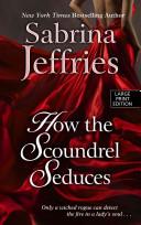 How the Scroundrel Seduces