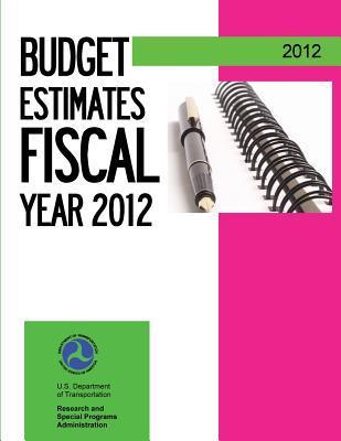 Budget Estimates Fiscal Year 2012