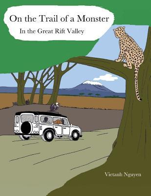 On the Trail of a Monster in the Great Rift Valley
