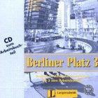 Berliner Platz 3. CD zum Arbeitsbuchteil . Deutsch im Alltag fuer Erwachsene. Zertifikatsband