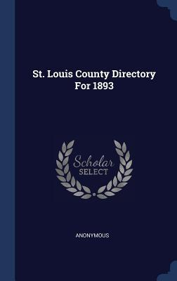 St. Louis County Directory for 1893