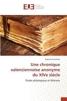 Une Chronique Valenciennoise Anonyme du Xive Siecle