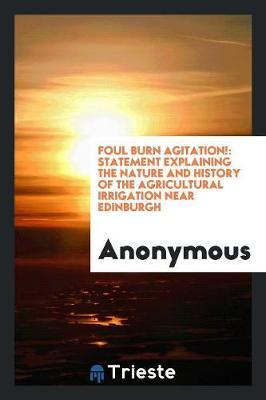 Foul Burn Agitation!