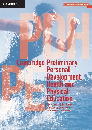 Cambridge Preliminary Personal Development Health and Physical Education