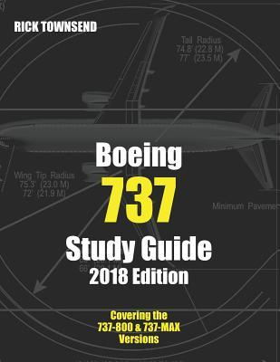Boeing 737 Study Guide, 2018 Edition