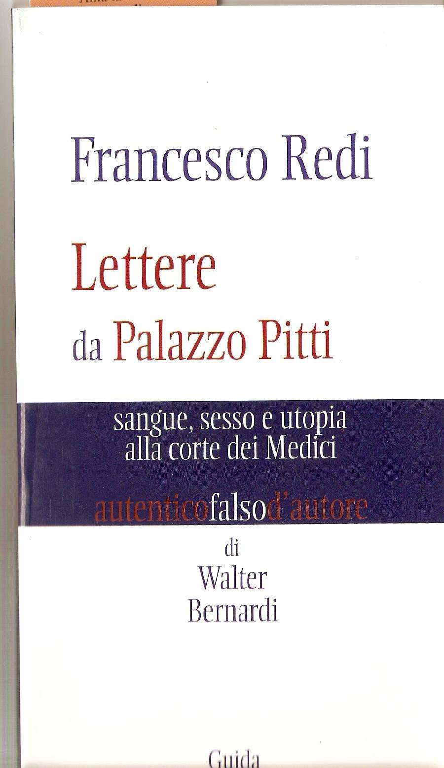 Francesco Redi: lettere da Palazzo Pitti