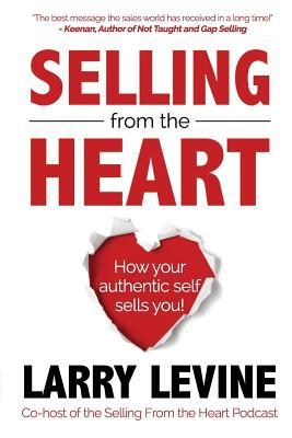 Selling From The Heart