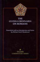 The Glossa Ordinaria on Romans