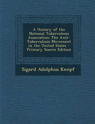 A History of the National Tuberculosis Association
