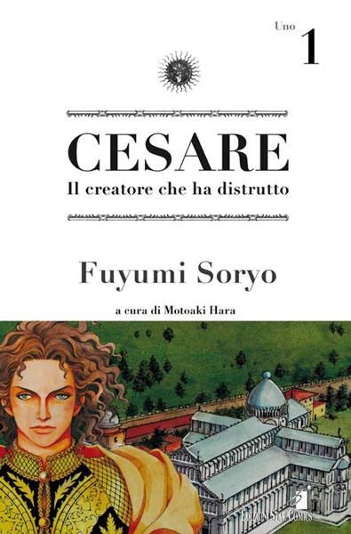Cesare - Il creatore che ha distrutto vol. 01